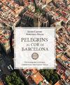PELEGRINS AL COR DE BARCELONA