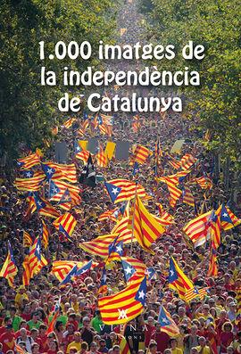 1000 IMATGES DE LA INDEPENDÈNCIA DE CATALUNYA