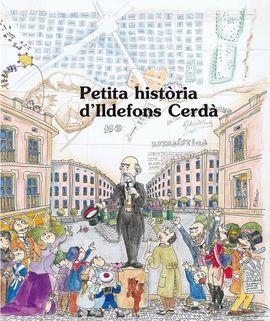 ILDEFONS CERDÀ, PETITA HISTORIA DE