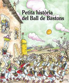 PETITA HISTORIA DEL BALL DE BASTONS