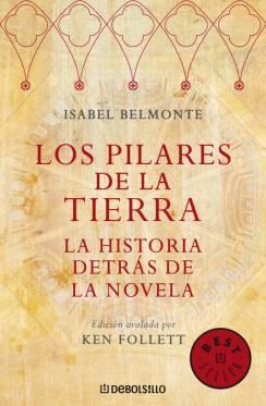PILARES DE LA TIERRA, LOS. LA HISTORIA DETRAS DE LA NOVELA