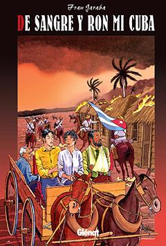 DE SANGRE Y RON MI CUBA