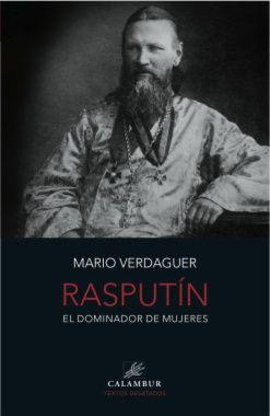 RASPUTIN, EL DOMINADOR DE MUJERES