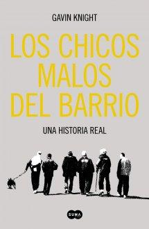 CHICOS MALOS DEL BARRIO, LOS