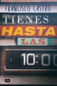 TIENES HASTA LAS 10