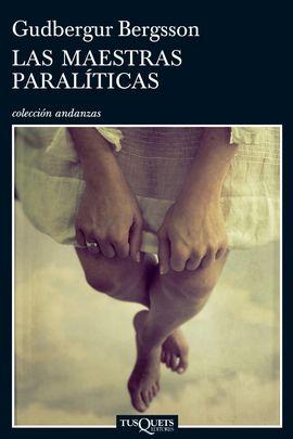 MAESTRAS PARALITICAS, LAS