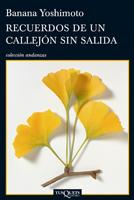 RECUERDOS DE UN CALLEJON SIN SALIDA
