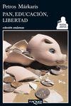 PAN, EDUCACION, LIBERTAD