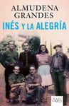 INES Y LA ALEGRIA [BOLSILLO]