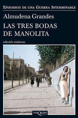 TRES BODAS DE MANOLITA, LAS