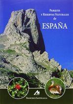 ESPAÑA, PARQUES Y RESERVAS NATURALES DE