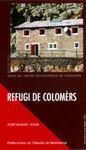 REFUGI DE COLOMERS
