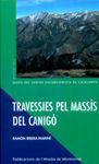 TRAVESSIES PEL MASSIS DEL CANIGO