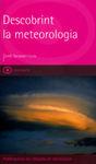 DESCOBRINT LA METEOROLOGIA