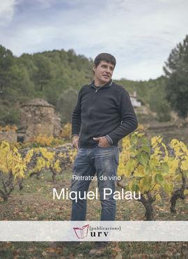 [CAS] MIQUEL PALAU -RETRATOS DEL VINO PURV