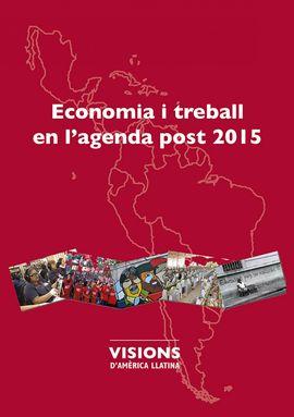 ECONOMIA I TREBALL EN L'AGENDA POST 2015 -PURV