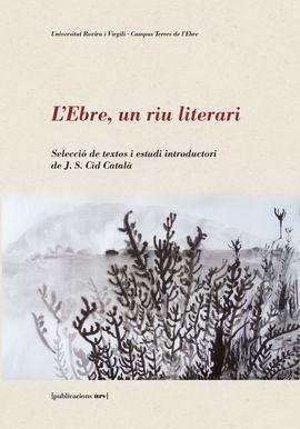 EBRE, L' -UN RIU LITERARI -PURV