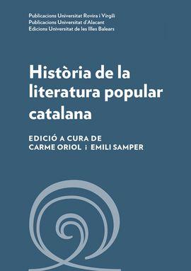 HISTÒRIA DE LA LITERATURA POPULAR CATALANA -PURV