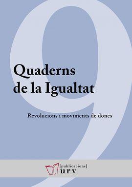 REVOLUCIONS I MOVIMENTS DE DONES -QUADERNS DE LA IGUALTAT -PURV