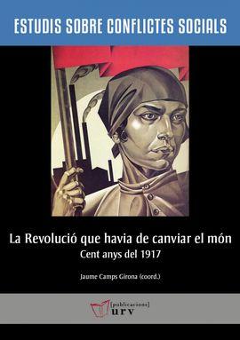 REVOLUCIO QUE HAVIA DE CANVIAR EL MON, LA