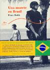 MUERTE EN BRASIL, UNA