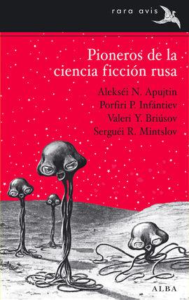 PIONEROS DE LA CIENCIA FICCI�N RUSA