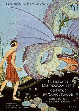 LIBRO DE LAS MARAVILLAS, EL / CUENTOS DE TANGLEWOO