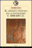 ORIENTE PROXIMO EN LA ANTIGUEDAD, I C.3000-330 A.C, EL