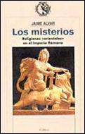 MISTERIOS : RELIGIONES ORIENTALES EN EL IMPERIO ROMANO, LOS