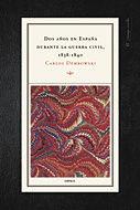 DOS AÑOS EN ESPAÑA DURANTWE LA GUERRA CIVIL 1838-1840