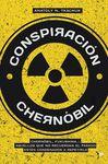 CONSPIRACION CHERNOBIL