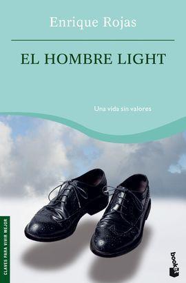 EL HOMBRE LIGHT : UNA VIDA SIN VALORES