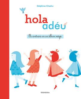 HOLA-ADEU