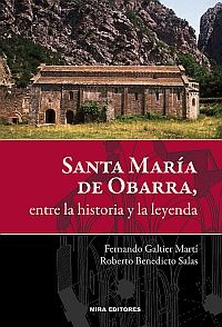 SANTA MARÍA DE OBARRA, ENTRE LA HISTORIA Y LA LEYENDA