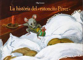 HISTORIA DEL RATONCITO PEREZ, LA -CATALA-CARTONE