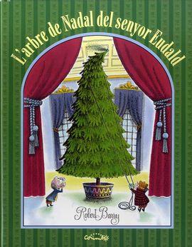 Resultado de imagen de L'arbre de Nadal del senyor Eudald