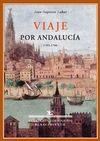 VIAJE POR ANDALUCIA (1705-1706)