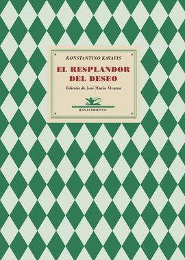 RESPLANDOR DEL DESEO, EL. ANTOLOGÍA POÉTICA