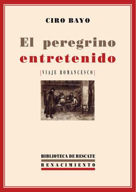 PEREGRINO ENTRETENIDO, EL