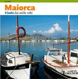 MAIORCA [ITA] L'ISOLA DAI MILLE VOLTI