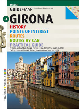 GIRONA [ANG] HISTORY. POINTS OF INTEREST. ROUTES. ROUTES BY CAR