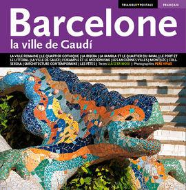 BARCELONE [FRA] LA VILLE DE GAUDI -TRIANGLE