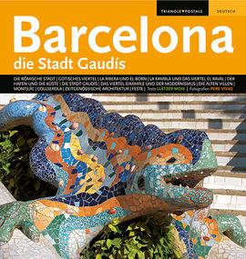 BARCELONA [DEU] DIE STADT GAUDIS -TRIANGLE