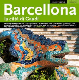 BARCELLONA [ITA] LA CITTA DI GAUDI -TRIANGLE
