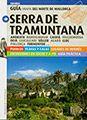 SERRA DE TRAMUNTANA [CAS] GUIA+MAPA DEL NORTE DE MALLORCA -TRIANGLE