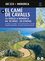 GR 223 [CAS] EL CAMI DE CAVALLS -MENORCA. LA VUELTA A MENORCA EN 10 DIAS, 20 ETAPAS