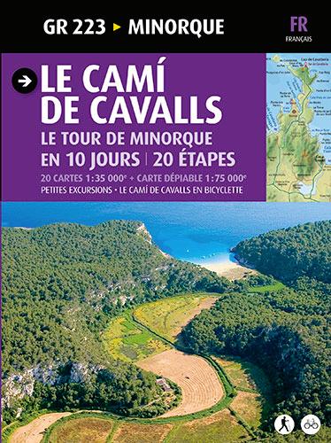 GR 223 [FRA] LE CAMI DE CAVALLS -MENORCA. LE TOUR DE MINORQUE EN 10 JOURS, 20 ETAPES