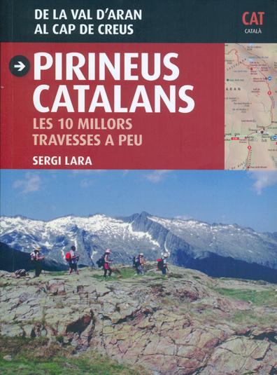 PIRINEUS CATALANS [CAT] LES 10 MILLORES TRAVESSES A PEU -TRIANGLE