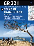 GR 221 [ESP] SERRA DE TRAMUNTANA -MALLORCA. RUTA DE PEDRA EN SEC