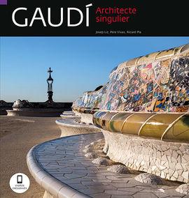 GAUDI [FRA] ARCHITECTE SINGULIER